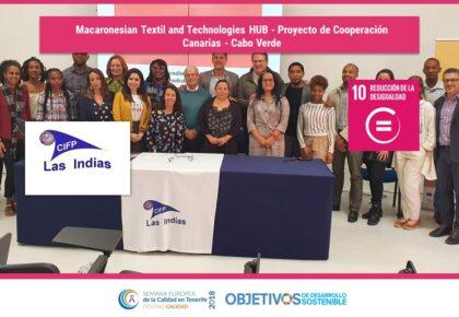 Macaronesian Textil and Technologies HUB – Proyecto de Cooperación Canarias – Cabo Verde. ODS 1, 4, 5, 8, 10, 11, 12, 13, 17. CIFP Las Indias