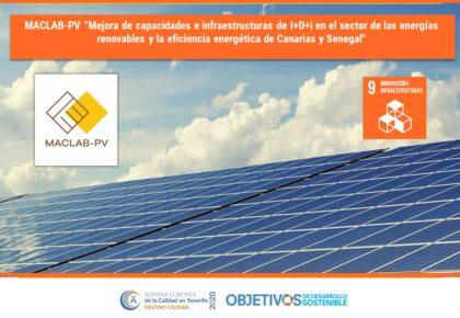 """MACLAB-PV """"Mejora de capacidades e infraestructuras de I+D+i en el sector de las energías renovables y la eficiencia energética de Canarias y Senegal». ODS 9.  AIET"""