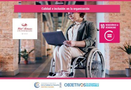 Calidad e inclusión en la organización. ODS 10. Hotel Botánico & The Oriental Spa Garden