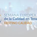 El Cabildo de Tenerife comienza los preparativos para la Semana Europea de la Calidad 2021 del mes de noviembre