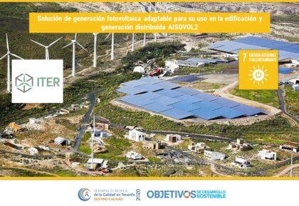 Solución de generación fotovoltaica adaptable para su uso en la edificación y generación distribuida. AISOVOL2. ODS 7, 9, 11. ITER
