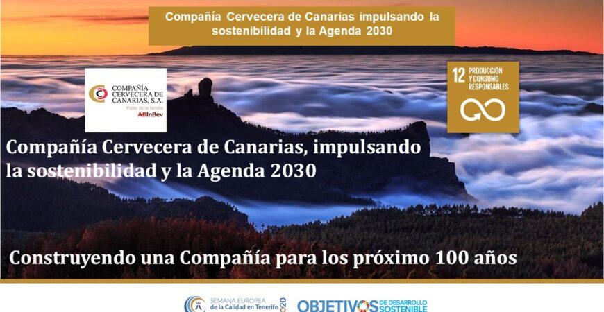 Compañía Cervecera de Canarias impulsando la sostenibilidad y la Agenda 2030. ODS 3, 5, 6, 7, 8, 12, 13, 17. COMPAÑÍA CERVECERA DE CANARIAS, S.A.